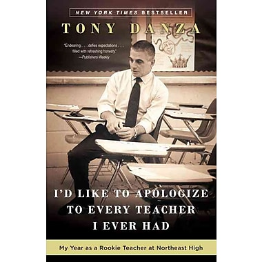 I'd Like To Apologize To Every Teacher I Ever Had Tony Danza Paperback