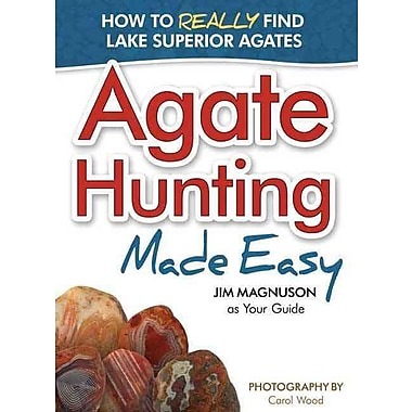 Agate Hunting Made Easy James Magnuson Paperback