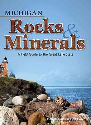 Michigan Rocks & Minerals Dan R. Lynch , Bob Lynch Paperback