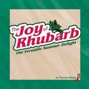 The Joy of Rhubarb Theresa Millang Spiral-bound