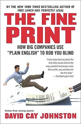 The Fine Print David Cay Johnston Paperback