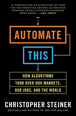 Automate This Christopher Steiner Paperback