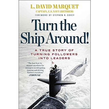 Turn the Ship Around! David Marquet Hardcover