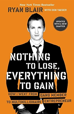 Nothing to Lose, Everything to Gain Ryan Blair Paperback
