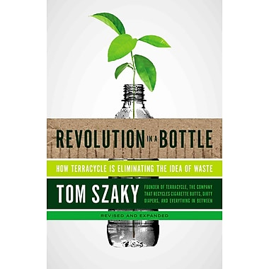 Revolution in a Bottle Tom Szaky Paperback