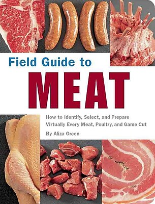 Field Guide to Meat Aliza Green Paperback