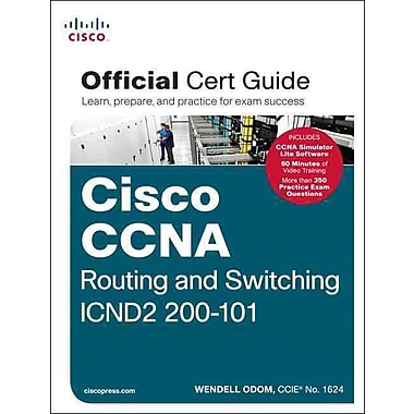 Cisco CCNA Routing and Switching ICND2 200-101 Official Cert Guide Wendell Odom Hardcover