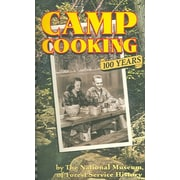 Camp Cooking National Museum Of Forest Service History Spiral-Bound