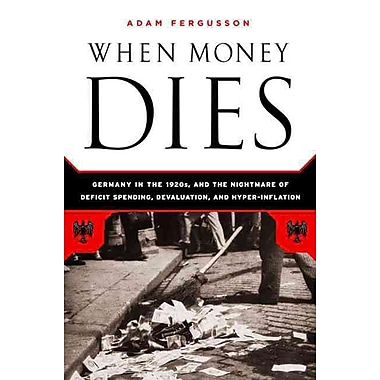 When Money Dies Adam Fergusson Paperback