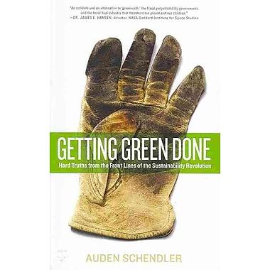 Getting Green Done Auden Schendler Paperback