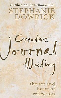 Creative Journal Writing Stephanie Dowrick Paperback