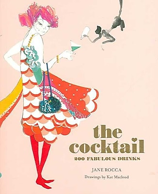 The Cocktail Jane/ Macleod, Kat (ILT) Rocca Paperback
