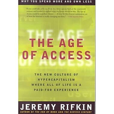 The Age of Access Jeremy Rifkin Paperback