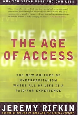 The Age of Access Jeremy Rifkin Paperback