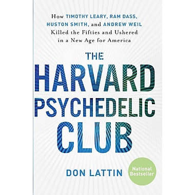 The Harvard Psychedelic Club Don Lattin Paperback