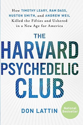 The Harvard Psychedelic Club Don Lattin Paperback