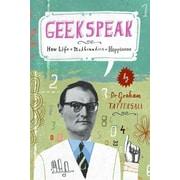 Geekspeak Graham Tattersall Hardcover