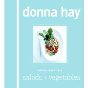 Simple Essentials Salads and Vegetables Donna Hay Hardcover