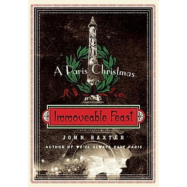 Immoveable Feast John Baxter Paperback