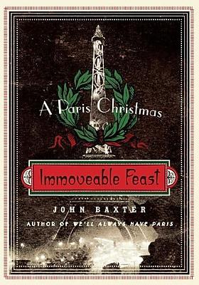 Immoveable Feast John Baxter Paperback
