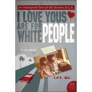 I Love Yous Are for White People Lac Su Paperback