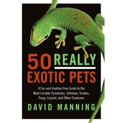 50 Really Exotic Pets David Manning Paperback