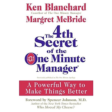 The 4th Secret of the One Minute Manager Ken Blanchard, Margret McBride Hardcover