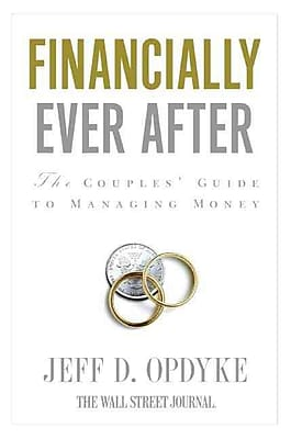 Financially Ever After Jeff D. Opdyke Paperback