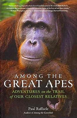 Among the Great Apes Paul Raffaele Paperback