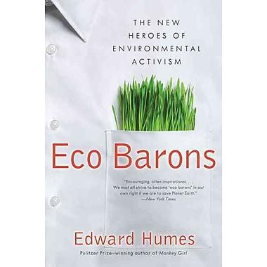 Eco Barons Edward Humes Paperback