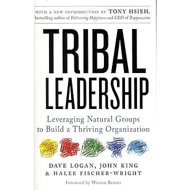 Tribal Leadership Dave Logan , John King , Halee Fischer-Wright Paperback