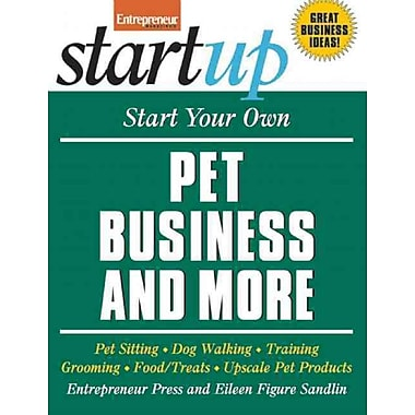 Start Your Own Pet Business and More Entrepreneur Press and Eileen F. Sandlin Paperback