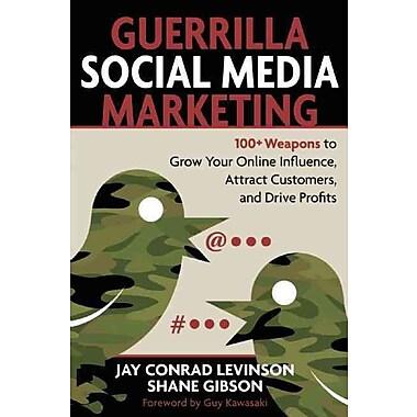 Guerrilla Social Media Marketing Jay Levinson Paperback