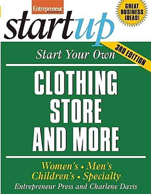 Start Your Own Clothing Store and More Entrepreneur Press Paperback