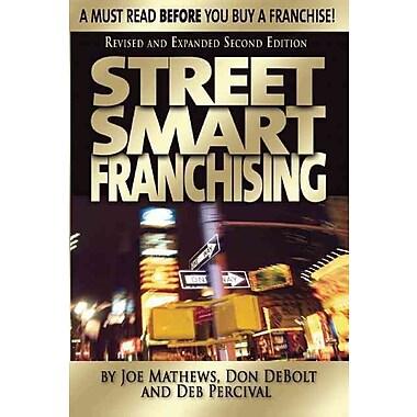 Street Smart Franchising Joe Mathews Paperback