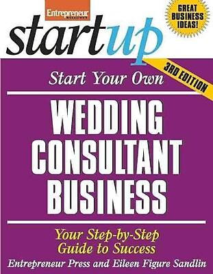 Start Your Own Wedding Consultant Business Entrepreneur Press Paperback