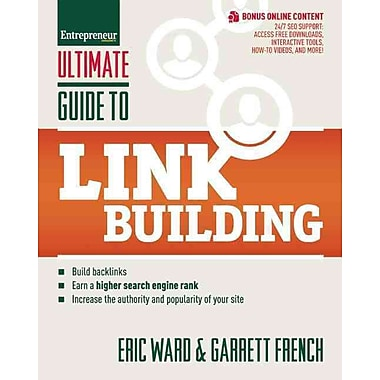 Ultimate Guide to Link Building Eric Ward, Garrett French Paperback