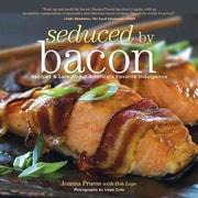 Seduced by Bacon Joanna Pruess , Liesa Cole , Bob Lape Paperback