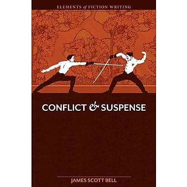 Conflict & Suspense James Scott Bell Paperback