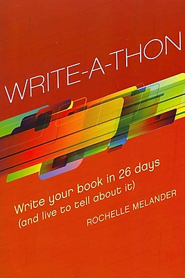 Write-a-Thon Rochelle Melander Paperback