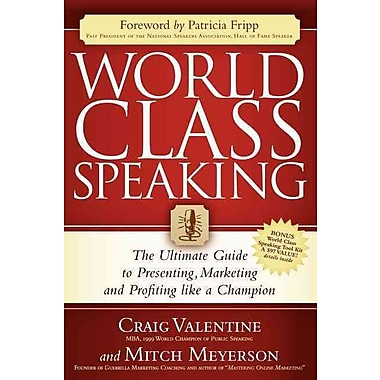 World Class Speaking Craig Valentine, Mitch Meyerson Paperback