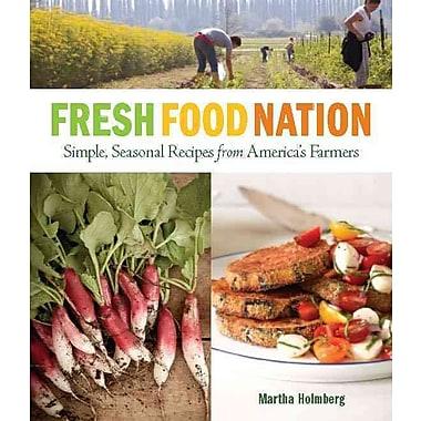 Fresh Food Nation Martha Holmberg Paperback