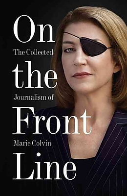 On the Front Line Marie Colvin Paperback