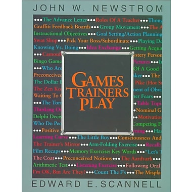 Games Trainers Play John W. Newstrom, Edward E. Scannell Paperback