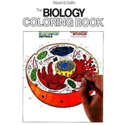 The Biology Coloring Book Robert D. Griffin Paperback