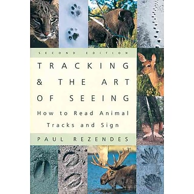 Tracking & the Art of Seeing Paul Rezendes Paperback, Used Book