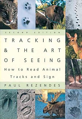 Tracking & the Art of Seeing Paul Rezendes Paperback
