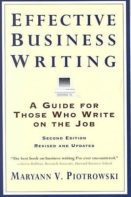 Effective Business Writing Maryann V. Piotrowski Paperback