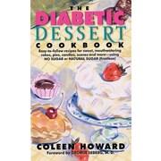 The Diabetic Dessert Cookbook Coleen Howard Paperback