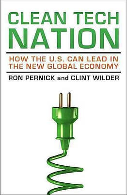 Clean Tech Nation Ron Pernick, Clint Wilder Hardcover